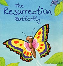 resurrection of the butterfly