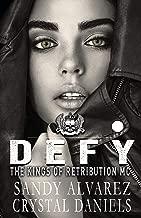 DEFY (The Kings Of Retribution MC ( Novella ) Book 4)