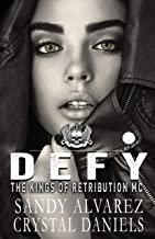DEFY (The Kings Of Retribution MC ( Novella ) Book 4)