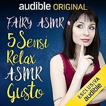 Gusto: 5 Sensi - Relax ASMR