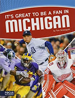 It's Great to Be a Fan in Michigan (Focus Readers-sports Nation-voyager Level)