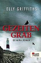Gezeitengrab (Ein Fall für Dr. Ruth Galloway 3) (German Edition)