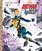 Wasp: Small and Mighty! (Marvel Ant-Man and Wasp) (Little Golden Book)