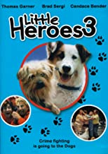 Little Heroes 3: Crime Fighting is Going To The Dogs