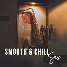 Smooth & Chill Sax: Moody Jazz Music with Saxophone in Background