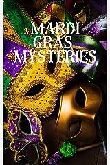Mardi Gras Mysteries Kindle Edition
