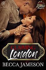 Claiming London (Club Zodiac Book 6) Kindle Edition