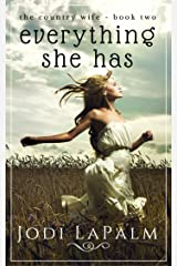 Everything She Has (Country Wife, Book Two) Kindle Edition