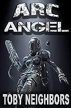 ARC Angel (ARC Angel Series Book 1)
