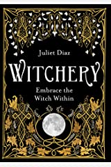 Witchery: Embrace the Witch Within (English Edition) Format Kindle