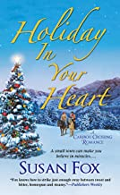 Holiday in Your Heart (A Caribou Crossing Romance Book 6)