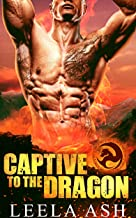 Captive to the Dragon (Banished Dragons Book 1)