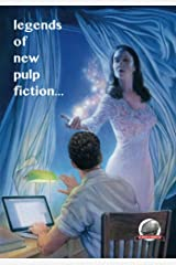 Legends of New Pulp Fiction Kindle Edition