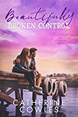 Beautifully Broken Control (The Sutter Lake Series Book 4) Kindle Edition