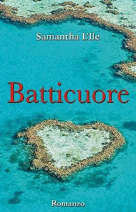 Batticuore (Serie Cuori Vol. 3)