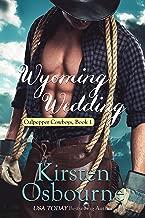 Wyoming Wedding (Culpepper Cowboys Book 1)
