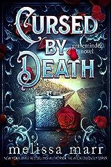 Cursed by Death: A Graveminder Novel Kindle Edition