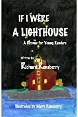 If I Were A Lighthouse: A Rhyme for Young Readers (QuickTurtle Books Presents: Rhyme for Young Readers Series) Kindle Edition