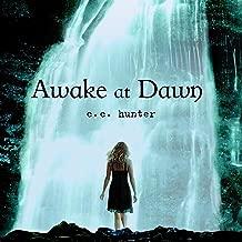 Awake at Dawn: Shadow Falls, Book 2