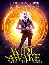 Wide Awake: The Goddess Chronicles Book 1