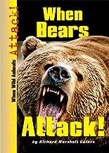 When Bears Attack! (When Wild Animals Attack!)