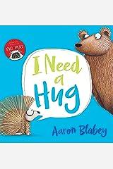 I Need a Hug Kindle Edition