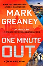 Cover image of One Minute Out by Mark Greaney