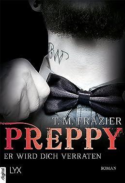 Preppy - Er wird dich verraten (King-Reihe 5) (German Edition)