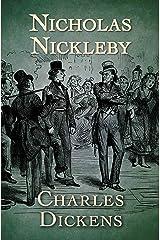 Nicholas Nickleby Kindle Edition
