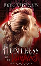 Huntress of the Vampires (House of Durand Book 7)