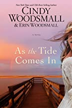 As the Tide Comes In: A Novel