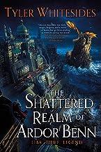 The Shattered Realm of Ardor Benn (Kingdom of Grit Book 2)