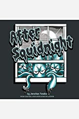 After Squidnight Kindle Edition