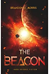The Beacon: Hard Science Fiction (Solar System Series Book 7) Kindle Edition