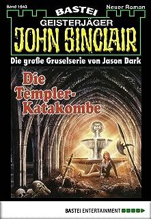 John Sinclair - Folge 1643: Die Templer-Katakombe (German Edition)