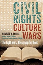 Civil Rights, Culture Wars: The Fight over a Mississippi Textbook