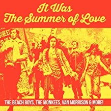 It Was The Summer of Love - The Beach Boys, The Monkees, Van Morrison & more!