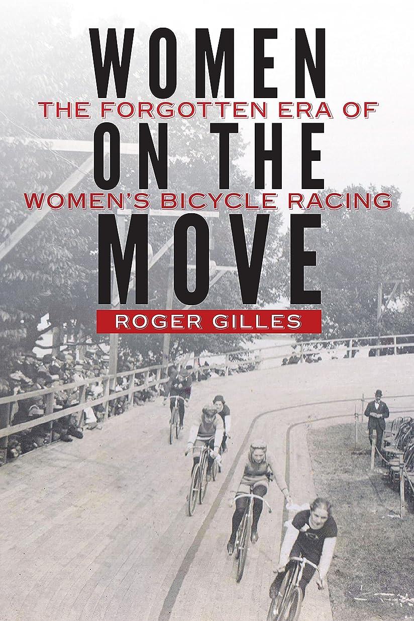 切手歯車飲料Women on the Move: The Forgotten Era of Women's Bicycle Racing
