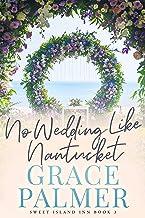 No Wedding Like Nantucket (Sweet Island Inn Book 3) PDF