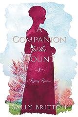A Companion for the Count: A Regency Romance (Clairvoir Castle Romances Book 2) Kindle Edition