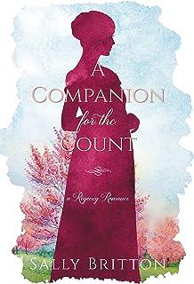 A Companion for the Count: A Regency Romance (Clairvoir Castle Romances Book 2)