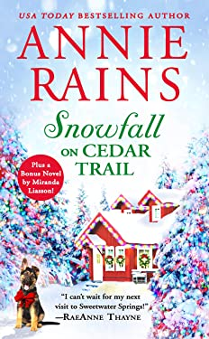 Snowfall on Cedar Trail: Two full books for the price of one (Sweetwater Springs Book 3)