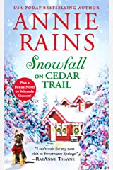 Snowfall on Cedar Trail: Two full books for the price of one (Sweetwater Springs Book 3) Kindle Edition