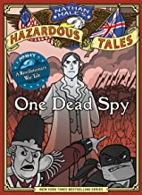 Nathan Hale's Hazardous Tales: One Dead Spy