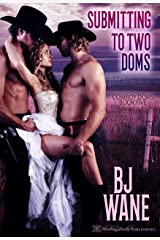 Submitting to Two Doms (Cowboy Doms Book 5) Kindle Edition
