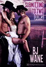 Submitting to Two Doms (Cowboy Doms Book 5)