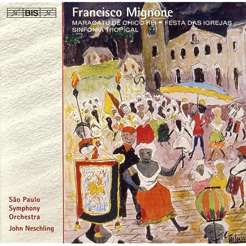 Amazon.com: Mignone: Festa Das Igrejas / Sinfonia Tropical ...