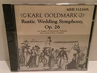 Goldmark: Rustic Wedding Symphony, Op. 26