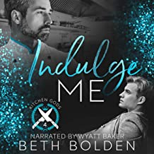 Indulge Me: Kitchen Gods, Book 4