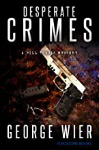 Desperate Crimes (The Bill Travis Mysteries Book 11)